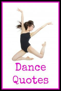 ... quotes, recital programs or scrapbooking. Great dancers are not