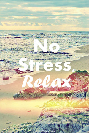 no stress relax