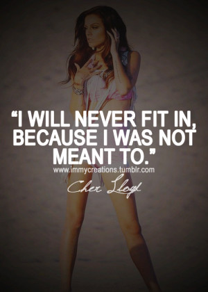 immycreations #cher lloyd #cher lloyd quotes #swag #dope #quotes # ...