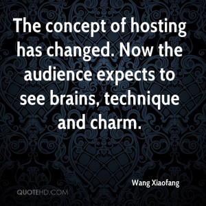... Audience Expects To See Brains, Technique And Charm. - Wang Xiaofang