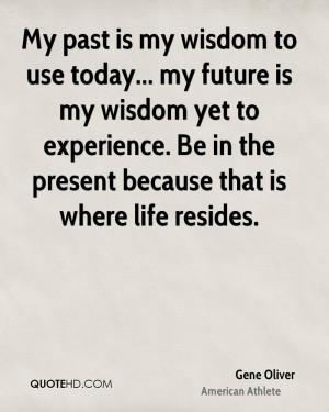 Gene Oliver Wisdom Quotes