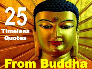 25 Timeless Quotes From Buddha