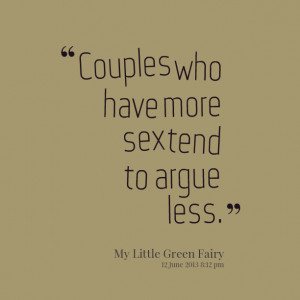 Quotes Picture: couples who have more beeeeeep tend to argue less