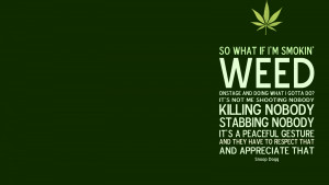 Home » Weed Quotes » So What If I Smoke Weed?