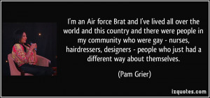 an Air force Brat and I've lived all over the world and this ...