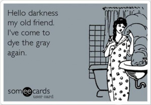 hello darkness my old friend, funny quotes