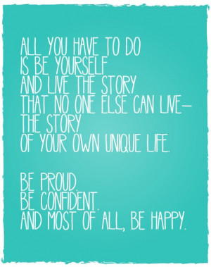 BE Yourself - Live Your Own Unique Life