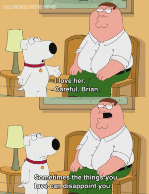 brian, family guy, love, peter griffin, text, true