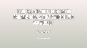 can tell you about the education programs, because that's where I ...