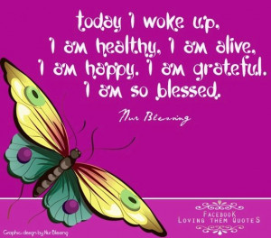 Grateful and blessed quotes via Loving Them Quotes on Facebook