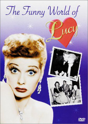Connect Movie Database Lucille Ball The Funny World Lucy