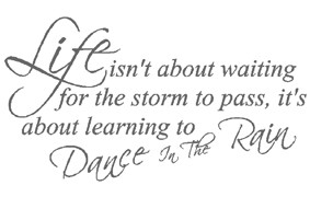 Positive Quotes About Dancing In The Rain. QuotesGram