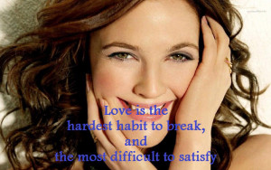 ... most-difficult-to-satisfy-Drew-Blyth-Barrymore-love-picture-quote.jpg