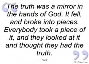 the truth was a mirror in the hands of god rumi