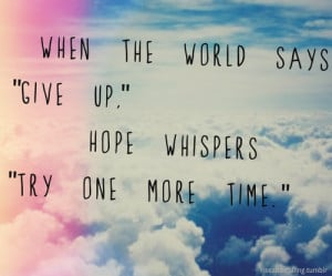quote life text inspiration edit world stay strong hope hold on ...