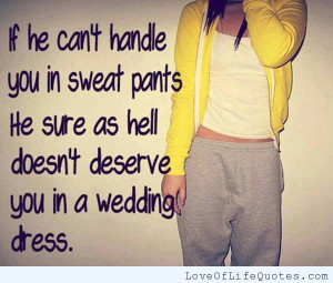 If-he-cant-handle-you-in-sweat-pants.jpg