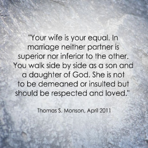 LDS Marriage Quote | Thomas S. Monson http://sprinklesonmyicecream ...