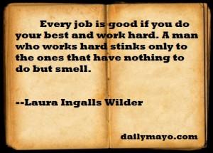 Quote: Laura Ingalls Wilder on Work