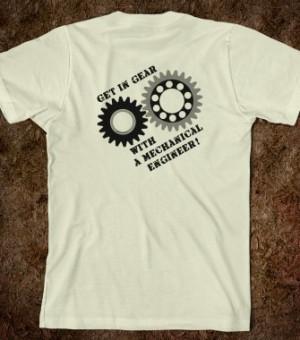 Mechanical Engineer T-shirt ideas, T-Shirt Quotes, T-Shirt Slogans, T ...