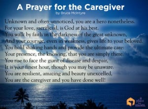 Poem: A Prayer for the Caregiver by Bruce McIntyre