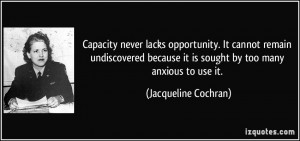 More Jacqueline Cochran Quotes