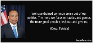 More Deval Patrick Quotes