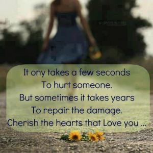 Cherish the hearts that love you