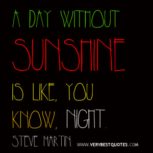 Funny-Quotes-sunshine-quotes-funny-quotes-of-the-day.jpg