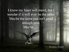 broken angel more fractured angel broken angel quotes about grief ...