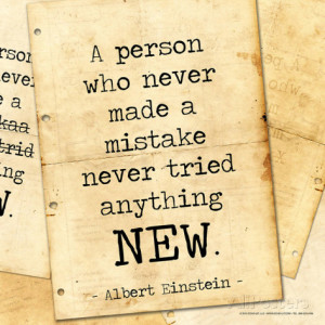 Never Made a Mistake - Albert Einstein Classic Quote Art Print
