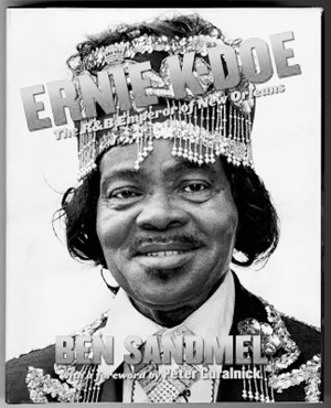 On sale now: Ernie K-Doe: The R&B Emperor of New Orleans
