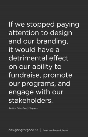 of posters based on the quotes from both the DesigningforGood.ca ...