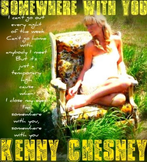 Country Music Quotes #Kenny Chesney