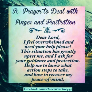 PRAYER TO DEAL WITH ANGER AND FRUSTRATION