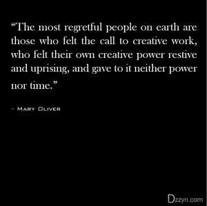 The most regretful people on earth are those who felt the call ...