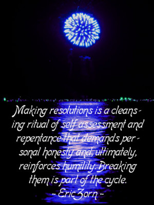 Funny New Year quote by Eric Zorn. Picture of blue fireworks by the ...