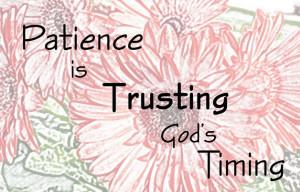 Bible Verse OTD: Patience
