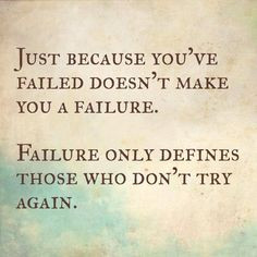 Failing doesn't make you a failure. -RefineUs Marriage Ministry More