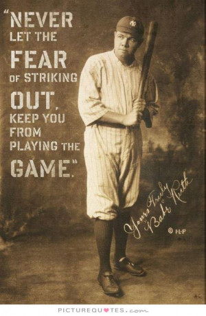 ... quotes baseball quotes fear quotes inspirational sports quotes famous