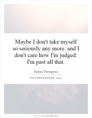 Emma Thompson Quotes