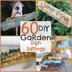 60+ DIY Garden Sign Sayings, this list just keeps growing ;) # ...