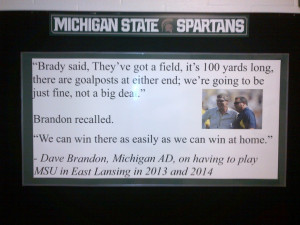 That sign currently hangs in the Michigan State locker room [HT ...