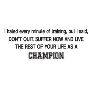 Don't Quit' Muhammad Ali