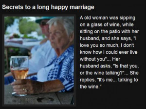 The secret to a long and happy marriage…