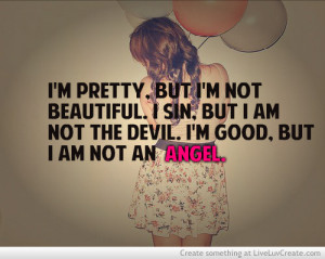 Pretty But I'm Not Beautiful - Apology Quote