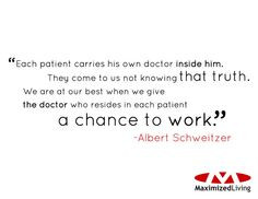 ... who resides in each patient a chance to work