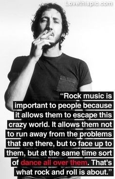 Pete Townshend on Rock n Roll music quote rocknroll pete townshend the ...