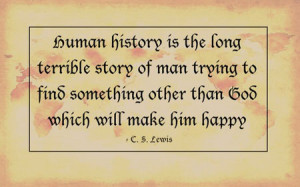 ... man trying to find something other than God which will make him happy