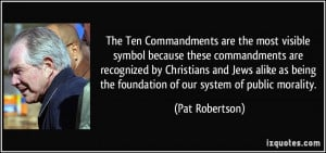 The Ten Commandments are the most visible symbol because these ...