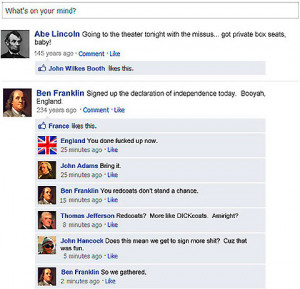 Funny Facebook Status: Facebook in history -- If facebook existed back ...